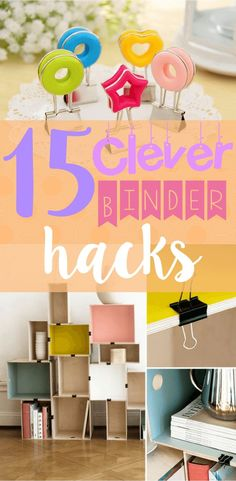 15 Clever Binder Hacks That Will Change Your Life!