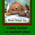 Take the book, Bear Stays Up for Christmas, add common core explicit skills: context clues and inferences, and you have a fun way to make it to Chr...