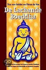 De Lachende boeddha: mooie brug tussen het westen en het oosten op gebied van psyche en gezondheid