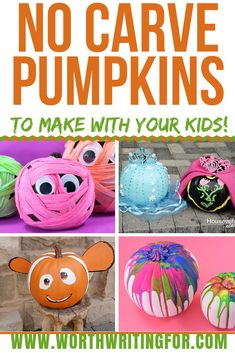 Need some ideas for no carve pumpkins you can make with your kids? Check out these ideas for easy ways to decorate your child's pumpkin without carving! You'll both be delighted with these fun Halloween crafts! #halloween #halloweencrafts #pumpkin #pumpkinideas #nocarvepumpkins #kidscrafts #fallcrafts | no carve pumpkin | no carve pumpkins | Halloween crafts | kids crafts | fall crafts | Halloween activities | Halloween activity |