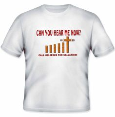 Can You Hear Me Now?  Call on Jesus For Salvation  JT207    $10.95