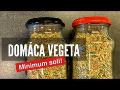 Výborná Domáca Vegeta. Minimum Soli! - YouTube Korn, Mason Jars, Youtube, Mason Jar, Youtubers, Youtube Movies, Glass Jars, Jars