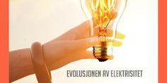 Evolusjonen av elektrisitet