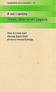 A sol i serena : dones, món rural i pagesia