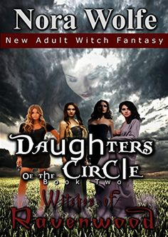 Witch Fantasy, Daughters of the Circle, Witches in Ravenwood Story Books, Paranormal, Witches, Daughters, Authors, Novels, Romance, Fantasy, Amazon