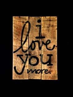 I love you more Wood Wall Hanging/NurseryDecor/ by PalletsandPaint, $30.00