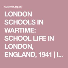 LONDON SCHOOLS IN WARTIME: SCHOOL LIFE IN LONDON, ENGLAND, 1941 | Imperial War Museums