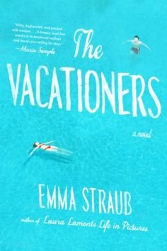 The Vacationers: A Novel by Emma Straub, http://www.amazon.com/dp/1594631573/ref=cm_sw_r_pi_dp_3l.2sb1ZN92JW