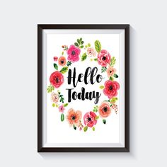 Hello Today Watercolor Printable floral wreath by SweetlySparta