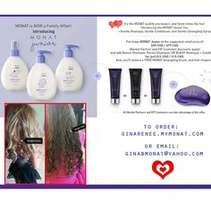 Monat! For every hair type. Promotes hair growth in as little as 30 days. Junior line is amazing for kids! Before /after using on my daughter's super thick, tangled hair! Love it! ginabmonat@yahoo.com
