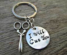 Hey, I found this really awesome Etsy listing at https://www.etsy.com/listing/195804894/hand-stamped-i-will-cut-you-scissor-key