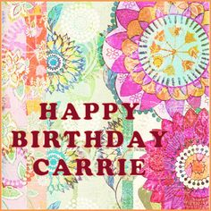 Carrie Happy Birthday Card