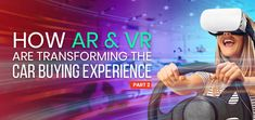 VR and AR are great for product marketing. They enable dealers to keep a smaller inventory, and they can showcase all the trims and possible personalization options of a car to potential customers. Retail Experience, Immersive Experience, Augmented Reality, Virtual Reality, Automotive Sales, Ar Technology, Retail Sector, Sales Process, Car Buyer