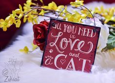 All you need is love and a cat. <3 Can now be found in our shop. #cat #quotes #sign #love