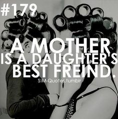 My mom is my bff:) idk what i would do without her:) Love You Mom Quotes, Mom Quotes From Daughter, I Love You Mom, Best Friend Quotes, Great Quotes, Quotes To Live By, Me Quotes, To My Daughter, Funny Quotes