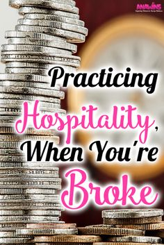 It is hard to practice hospitality when you're broke. Am I right? If there is barely enough money in the bank to feed your family how on earth are you going to feed another family? Yet you wish you could have more people over, to love on them and show unusual kindness this day and age. Yet your bank account stops you. Find out why you shouldn't let your bank account stop you.