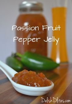 Get this delish recipe for Passion Fruit Pepper Jelly...it's tangy, sweet, spicy, all in one!   http://delishdlites.com/latin-recipes/passion-fruit-pepper-jelly-recipe/