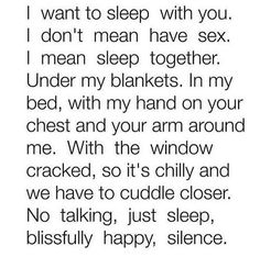 I wanna sleep with you