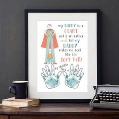 Personalised My Daddy Is A Giant Print