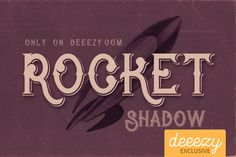 Rocket Shadow Font – Deeezy – Freebies with Extended License