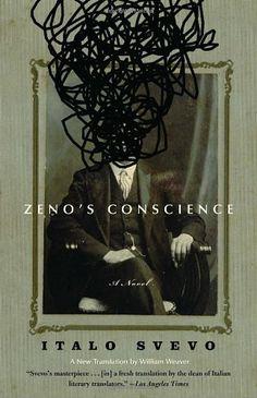 Zeno's Conscience: A Novel by Italo Svevo