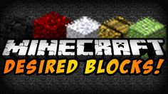 Desired Blocks Mod for Minecraft 1.7.10