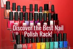 A handpicked curated list of the best acrylic nail polish racks. #nailpolishrack