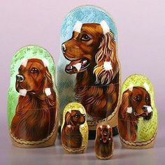 Irish Setter Nesting Dolls - $49.99 This nesting doll is imported directly from Russia. It is hand carved from birch wood, hand painted with depictions of the Irish Setter dog breed, and then signed by Russian artists. Open it up and it reveals a set of smaller dolls inside with pictures of different Irish setters. This unique nesting doll is sure to make a great gift or home decoration.