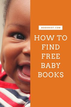 Ideas for parents and caregivers.    free baby books | how to find free baby books | how to | parenting