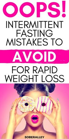 Intermittent Fasting Tips: Intermittent Fasting Mistakes To Avoid For Rapid Weight Loss. If you want to lose weight fast with intermittent fasting, avoid these weight loss hindering things. #7 will shock you!