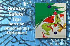 Holiday Safety Tips: Don't be Grinched this Christmas!