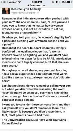 FALSE. THIS ISN'T JUST A CONVERSATION TO HAVE WITH YOUR MALE CHILDREN. THIS IS A CONVERSATION TO HAVE WITH ALL OF YOUR CHILDREN--FEMALES TOO. BECAUSE IT'S NOT JUST MEN WHO ACT THIS WAY--FEMALES CAN BE GUILTY TOO!