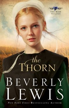 Free 11/7/2015 The Thorn (The Rose Trilogy Book #1) by Beverly Lewis http://www.amazon.com/dp/B005UFUSD4/ref=cm_sw_r_pi_dp_JYIpwb0W090D7