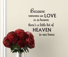 Because someone we Love is in Heaven Wall Decal vinyl lettering , Remembrance decor gift. $12.00, via Etsy.