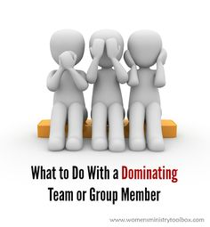 What to Do With a Dominating Team or Group Member - Tips for what to do if someone is dominating your Bible study group or women's ministry meeting. Ministry Leadership, Leadership Tips, Women's Ministry, Womens Ministry Events, 3d Man, Bible Study Group, Save My Marriage, Marriage Advice, 3d Figures