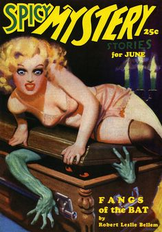 """The Spiked Death"" and its cheesecake cover were inspired by the Spicy line of pulp magazines such as Spicy Mystery"