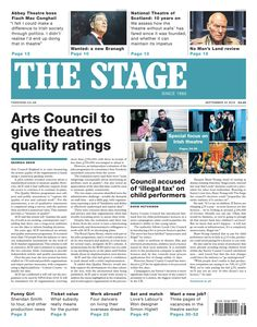 The Stage | September 22 2016: Arts Council to give theatres quality ratings
