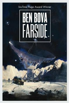Farside by Ben Bova - I loved this book. One of my favorites.