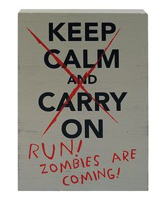 'Zombies Are Coming' Wall Art