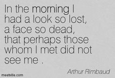 best quotes by rimbaud - Google Search