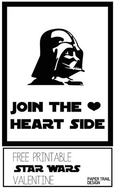 """Free Star Wars Valentine's Day DIY printable card. """"Join the Heart Side"""". These would be good to give out in the kids classroom exchange."""
