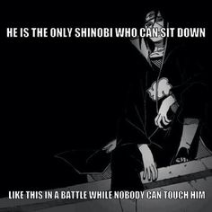 Naruto Shippuden » Humor » Meme | Itachi Uchiha: He is the only shinobi who can sit down like this in battle while nobody can touch him | #itachi