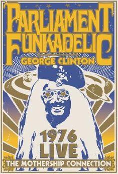 Parliament Funkadelic - George Clinton