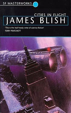 James Blish, Cities In Flight SF Masterworks Science Fiction #TheGateway (Link is to Book 1: They Shall Have Stars. See also Books 2-4: A Life For The Stars; Earthman, Come Home; A Clash Of Cymbals)