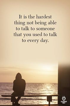 It is the hardest thing not being able to talk to someone that you used to talk to every day. Missing My Husband, I Miss You Dad, Miss My Mom, Meaningful Quotes, Inspirational Quotes, Motivational, Relationship Quotes, Life Quotes, Attitude Quotes