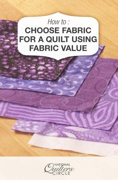 How to Choose Fabric for a Quilt Using Fabric Value #LetsQuilt