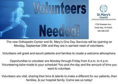 St. Mary's Hospital needs volunteers to greet patients and take them where they need to go.