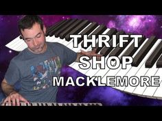 Macklemore- Thrift Shop Piano Cover (One Take Thursday)