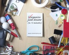 Organize Your Junk Drawer In 15 minutes