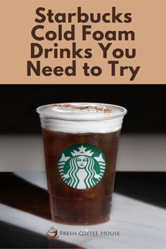 Gone are the days when enjoying delicious coffee was limited to a frothy steaming cup. Starbucks stayed on their perfect brand to introduce the cold foam drink experience, to relish at any time you plan to, even as a refreshment under the hot raging sun during summer. Explore my must-try list of Starbucks cold foam drinks to find your next favorite coffee! #starbucks #coffee Coffee Cream, Coffee Type, Black Coffee, Iced White Chocolate Mocha, London Fog Tea Latte, Matcha Tea Latte, Cinnamon Dolce Latte, Cinnamon Drink, Types Of Coffee Beans